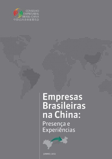 Empresas Brasileiras na China: - CEBC - Conselho Empresarial ...