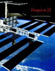 Draper at 25 Innovation for the 21st Century - Draper Laboratory