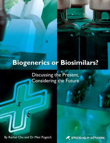 Biogenerics or Biosimilars? - The Stockholm Network