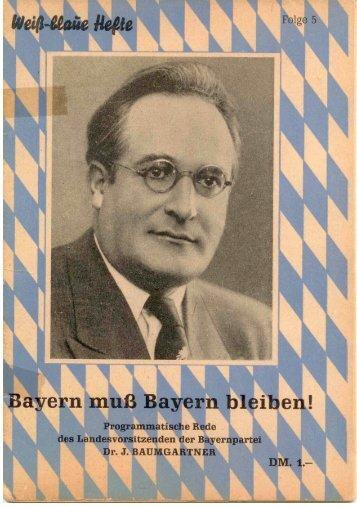 Weiß-Blaue Hefte Folge 5 - Die Geschichte der Bayernpartei