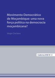 Movimento Democrático de Moçambique: uma nova força ... - IESE
