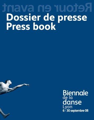 Télécharger le dossier (pdf - Biennale de la Danse 2008