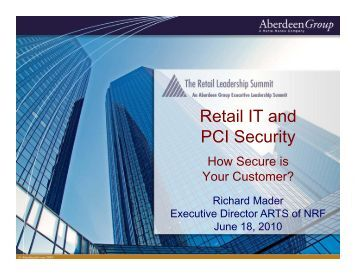 Retail IT and Retail IT and PCI Security - Summit