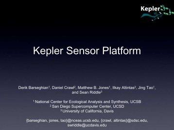 Overview of Kepler Sensor Platform - LTER Information Management