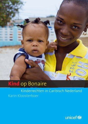 Kind op Bonaire rapport.pdf - Unicef