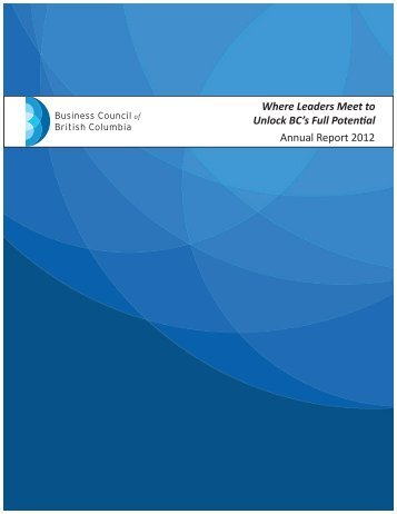 2012 Annual Report - Business Council of British Columbia