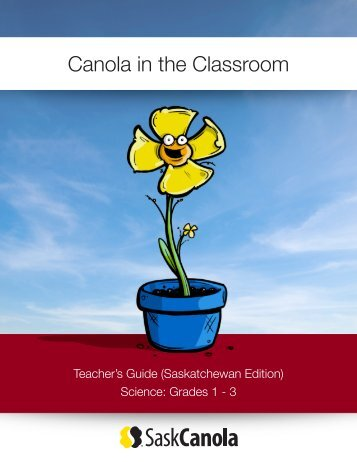 Canola in the Classroom - SaskCanola