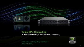 Tesla CUDA Introduction - eResearch SA