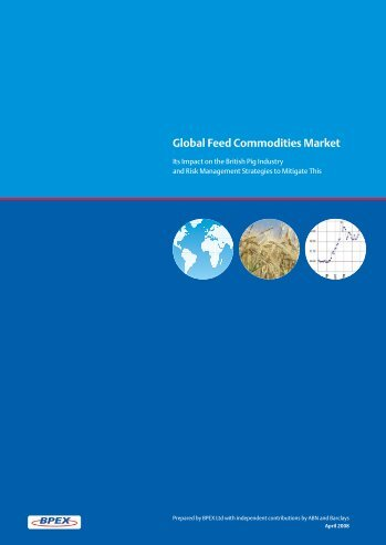 Global Feed Commodities Market Report (02.25MB) - Bpex