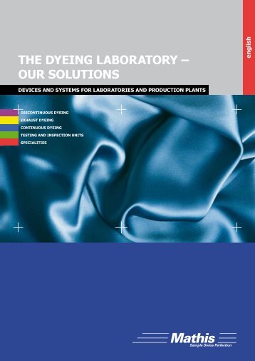 THE DyEING LAbORATORy – OUR SOLUTIONS - Mathis AG