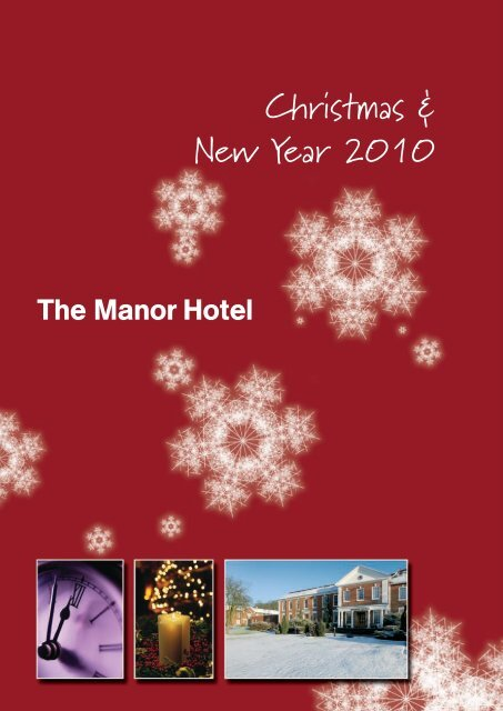 Christmas & New Year 2010 - Manor Hotel