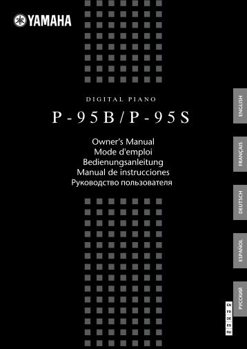 P-95B/P-95S Owner's Manual - Yamaha Downloads