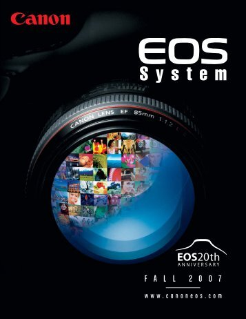 Canon EOS System Catalog - Fall 2007 - The Digital Picture