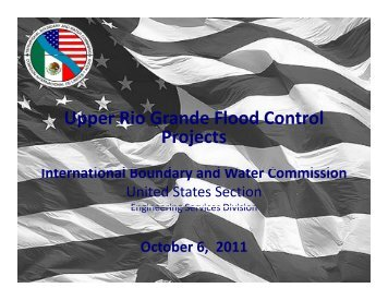 Upper Rio Grande Flood Control P j Projects - International ...