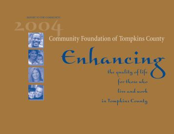 2004 Annual Report - Community Foundation of Tompkins County