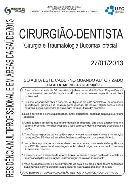 CIRURGIÃO-DENTISTA - Cirurgia e     - Vestibular - UFG