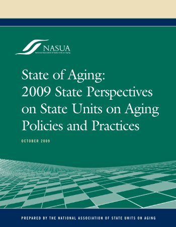 State of Aging - National Association of States United for Aging and ...