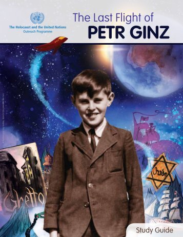 THE LAST FLIGHT OF PETR GINZ / Study Guide