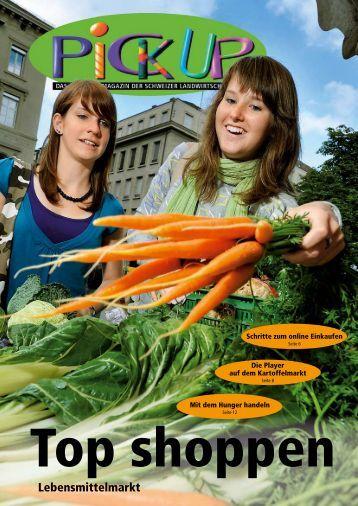 Pick up Nr. 21 - Das Magazin - Landwirtschaftlicher Informationsdienst
