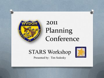 STARS Workshop - West Virginia Department of Transportation