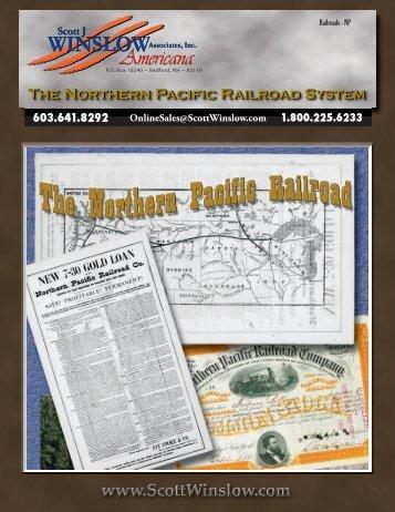 The Northern Pacific Railroad System - Scott J.Winslow Associates