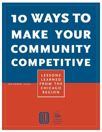 10 Ways to Make your Community Competitive - ULI Chicago ...