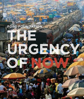 Ford Foundation Annual Report 2007