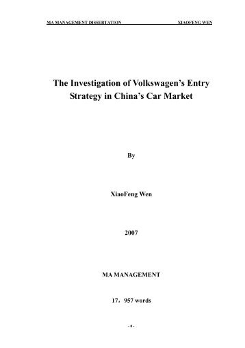 The Investigation of Volkswagen's Entry Strategy in China's Car Market