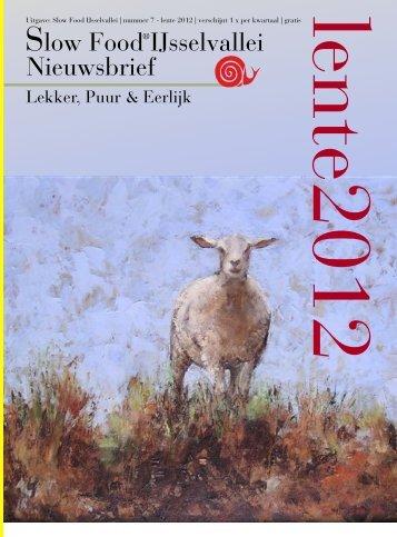 Nieuwsbrief lente 2012 - Slow Food Nederland