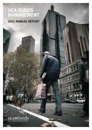 UCA Funds Management 2007 Annual Report