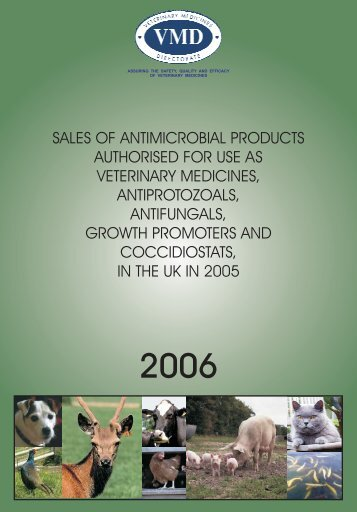 Sales of antimicrobials in 2005 - Veterinary Medicines Directorate ...