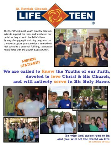 We are called to know the Truths of our Faith, devoted to love Christ ...