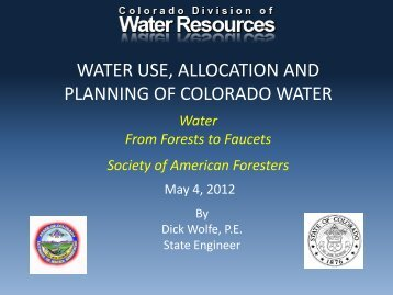 water use, allocation and planning of colorado water - Wyoming ...
