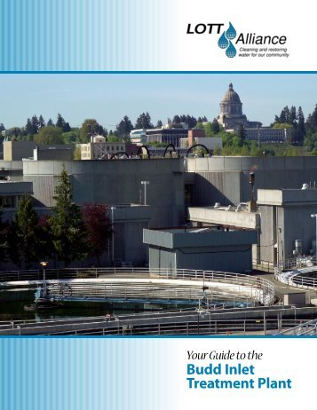 Budd Inlet Treatment Plant Brochure - LOTT Clean Water Alliance ...