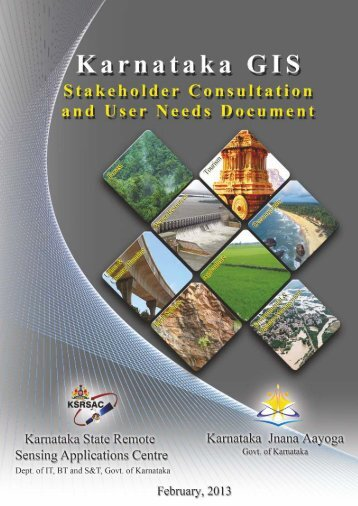 K-GIS User Needs Document - Government of Karnataka