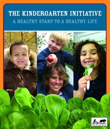 THE KINDERGARTEN INITIATIVE - The Food Trust