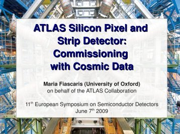 ATLAS Silicon Pixel and Strip Detector: Commissioning ... - MPG HLL