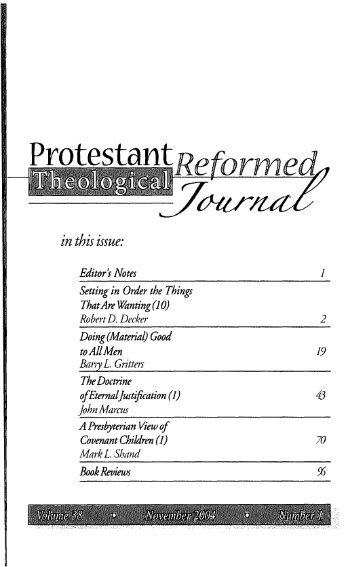 in this issue: - Protestant Reformed Churches in America