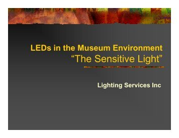 LEDs The Sensitive Light US - Lighting Services Inc