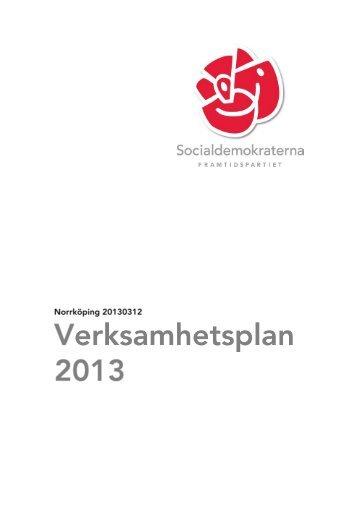Förslag till verksamhetsplan för 2013 - Socialdemokraterna