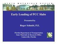 E l L di fPCCSl b Early Loading of PCC Slabs