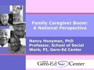 Family Caregiver Presentation by Nancy Hooyman