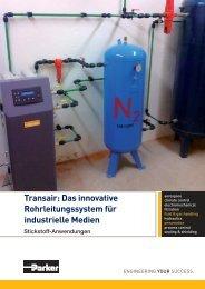 Transair: Das innovative Rohrleitungssystem für industrielle Medien
