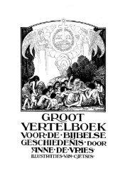Groot Vertelboek Voor De Bijbelse Geschi - Reformational ...