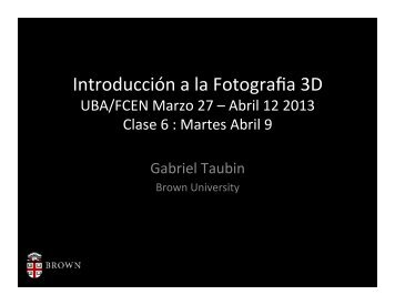Introducción a la Fotografia 3D - TAUBIN GROUP @ Brown - Brown ...