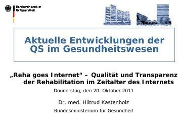Aktuelle Entwicklungen der QS im Gesundheitswesen