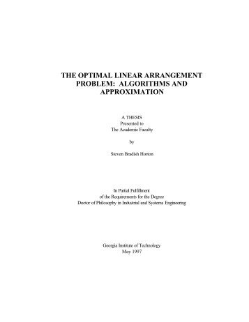 THE OPTIMAL LINEAR ARRANGEMENT PROBLEM: ALGORITHMS ...