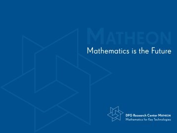 Mathematics is the Future - Matheon