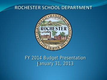Budget Presentation FY 2014 - Rochester School Department