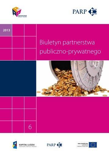 Biuletyn ppp - numer 6 - Partnerstwo publiczno-prywatne - Polska ...